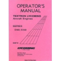 Lycoming O-540 and IO-540 Series Operators Manual 1999 Part # 60297-10 $13.95