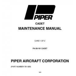 Piper Cadet Maintenance Manual PA-28-161 $13.95 Part # 761-829