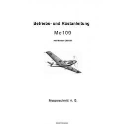 Me 109 Messerschmitt Betriebs-und Rustanleitung mit Motor DB 601