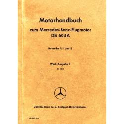 DB 603 A Mercedes-Benz-Flugmotor Motorhandbuch Baureihe 0, 1 und 2