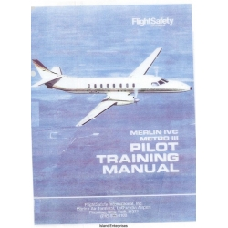 Fairchild Merlin IVC & Metro III Pilot Training Manual 1991 - 1992 $9.95
