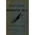 de Havilland / DH-98 Mosquito/ FB.6 A.P 2019E-PN Pilot's Notes $4.95