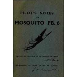 de Havilland / DH-98 Mosquito/ FB.6 A.P 2019E-PN Pilot's Notes $4.95
