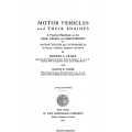 Motor Vehicles and Their Engines a Practical Handbook on the Care, Repair and Management $4.95