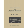 Douglas Naval Air Training and Operating Procedures Standardization Manual A-4A/B/C $12.95