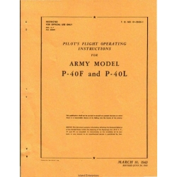 Curtiss P-40F and P-40L Army Model Airplane T.O. 01-25CH-1 Pilot's Flight Operating Instructions $4.95