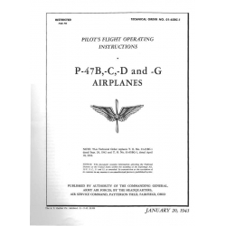 Republic P-47B, -C, -D & -G Pilot's Flight Operating Instructions $2.95