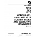 Cessna Model 421, 421A and 421B Golden Eagle and Excutive Commuter Parts Catalog (1968 thru 1975) P501-7-12 $29.95