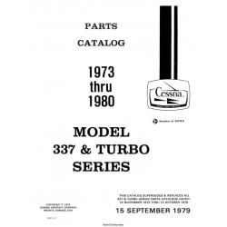 Cessna Model 337 & Turbo Series Parts Catalog (1973 Thru 1980) Temporary Revision Number P607-12 $19.95
