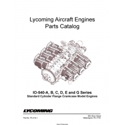 Lycoming IO-540-A,B,C,D,E and G, Series Standard Cylinder Flange Crankcase Model Engines Parts Catalog PC-215-1 $19.95