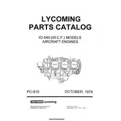 Lycoming Parts Catalog PC-615 IO-AEIO-540-(W.C.F.) $13.95