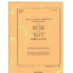 Boeing-Stearman PT-13D and N2S-5 Airplanes Pilot's Flight Operating Instructions 1944