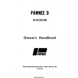 Piper Pawnee D PA-25-235 and 260 Owner's Manual 1973 Part# 761-586 $9.95
