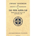 Piper Super Cub PA-18-95, PA-18-150 & PA-18A-150 Owners Handbook Operation & Maintenance Manual $13.95
