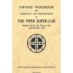 Piper Super Cub PA-18-95, PA-18-150 & PA-18A-150 Owners Handbook Operation & Maintenance Manual