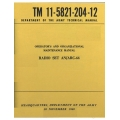 Radio Set AN/ARC-44 TM 11-5821-204-12 Operator's and Organizational Maintenance Manual 1960 $4.95