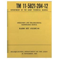 Radio Set AN/ARC-44 TM 11-5821-204-12 Operator's and Organizational Maintenance Manual 1960 $4.95