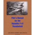 Republic P-47 Thunderbolt Airplane Pilot's Manual 1943