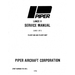 Piper Lance II Service Manual PA-32RT-300/300T $13.95 Part # 761-641