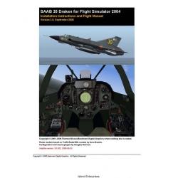 Saab 35 Draken for Flight Simulator 2004 Installation Instructions and Flight Manual/POH 2001 - 2006