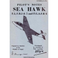 Sea Hawk F.2, F.B.3 & 5 and F.G.A.4 & 6 Pilot's Manual $9.95