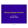Shimmy Damper Overhaul $5.95