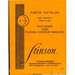 Stinson 1946-47-48 Voyager and Flying Station Wagon Parts Catalog $9.95
