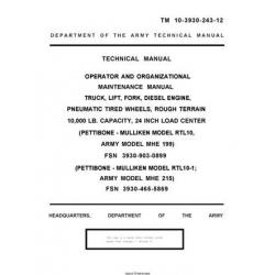TM 10-3930-243-12 Pettibone-Mulliken RTL10-1 MHE 199-215 Truck, Lift, Fork, Diesel Engine, Pneumatic Tired Wheels, Rough Terrain 10,000 LB. Capacity, 24 Inch Load Center Technical Manual  Operator and Organizational Maintenance Manual
