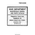 TM 5-4000 Maintenance Manual and Parts Catalog Pneumatic Chain Saw, Timberhog 24, Reed-Prentice $2.95