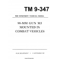 TM 9-374 90-MM Gun M3 Mounted in Combat Vehicles