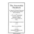 The Automobile Handbook A Manual of Practical Information for Automobile Owners, Repair Men and Schools $4.95