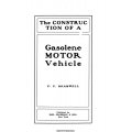 The Construction of a Gasoline Motor Vehicle $4.95