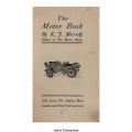 The Motor Book by R. F. Mecredy Editor of the Motor News $4.95