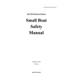 UAF SFOS Fisheries Division 06-003 Small Boat Safety Manual 2008