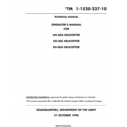 Sikorsky UH-60A, UH-60L & EH-60A Helicopter TM 1-1520-237-10 Technical and Operator's Manual 1996 $4.95