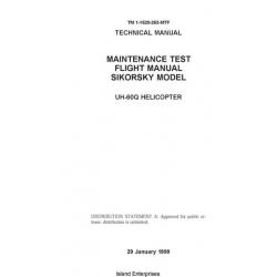 Sikorsky UH-60Q Black Hawk Helicopter Sikorsky Model Maintenance Test Flight Manual/POH 1999