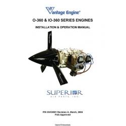 Vantage Engine O-360 and IO-360 Series Engines Installation & Operation Manual 2004