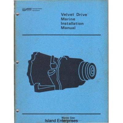 Borg Warner Velvet Drive 71C & 72C Marine Installation ...