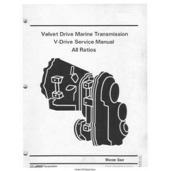 Borg Warner Velvet Drive All Ratios V-Drive Marine Transmission Service Manual $4.95