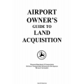 Wisconsin Airport Owner's Guide to Land Acquisition 1997 $4.95