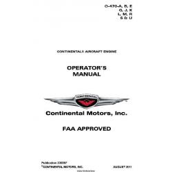 Continental  O-470-A, B, E G, J, K L, M, R S & U Operators Manual2011 X30097