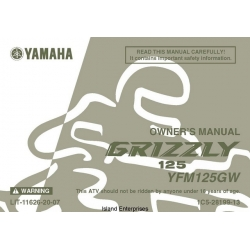 Yamaha Grizzly 125 YFM125GW ATV LIT-11626-20-07 Owner's Manual 2006 $5.95