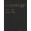 Zeppelin The Story of a Great Achievement 1838 - 1922 $4.95
