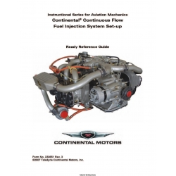 Continental Continuous Flow Fuel Injection System Set-up Reference Guide X30651 $9.95
