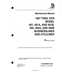 Cessna Model 401, 401A, AND 401B, 402, 402A, AND 402B (1967 thru 1978) Businessliner and Utililiner Maintenance Manual D777-21-13