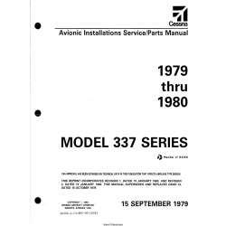 Cessna Model 337 Series (1979 thru 1980) Avionic Installations Service/Parts Manual D4592-2-13 $29.95