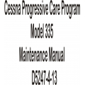 Cessna Progressive Care Program Model 335 Maintenance Manual D5247-4-13