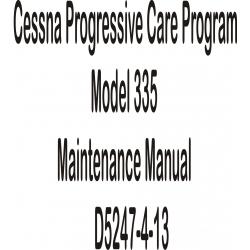 Cessna Progressive Care Program Model 335 Maintenance Manual D5247-4-13 $9.95