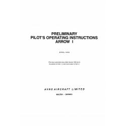 Avro Arrow 1 CF-105 Preliminary Pilot's Operating Instructions 1958