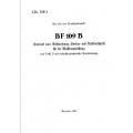 Messerschmitt Bf 109 B Entwurf einer Beschreibung, Einbau und Brüfvorschrift für die Baffenausrüstung